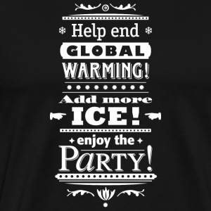Stop Global Warming Cocktail Party Climate Change Eco - Mannen Premium T-shirt