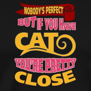 Farget kattdesign NObody is perfect Men hvis du - Premium T-skjorte for menn