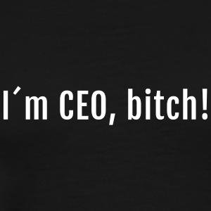 Nerd - I Am CEO Bitch - Männer Premium T-Shirt