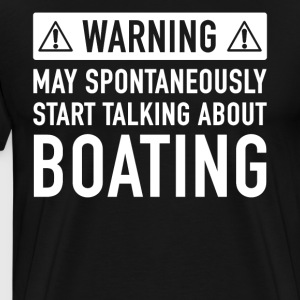 Funny Boating Gift Idea - Men's Premium T-Shirt