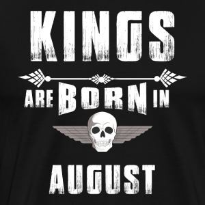 Birthday August Kings Skull Skull - Men's Premium T-Shirt