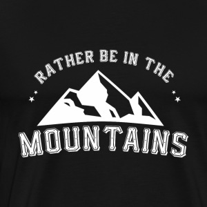 BERGENHIKING: RATHER BE IN THE MOUNTAINS GIFT - Men's Premium T-Shirt