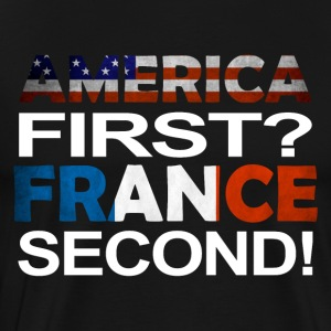 America first France second - Männer Premium T-Shirt