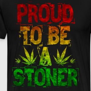Proud To Be A Stoner - Men's Premium T-Shirt