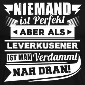 Niemand is perfect - Leverkusen T-shirt - Mannen Premium T-shirt