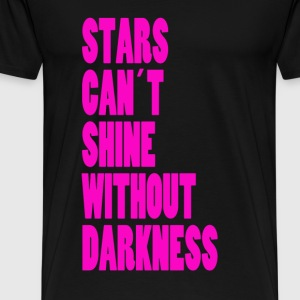 STARS CAN´T SHINE WITHOUT DARKNESS - NEONPINK - T-shirt Premium Homme