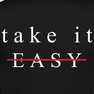 Take it Easy - Mannen Premium T-shirt