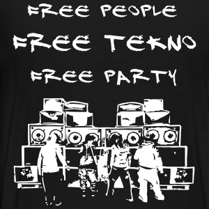 Free people - Free tekno - Free party - Men's Premium T-Shirt