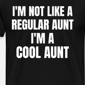I'm not a normal aunt, I'm a cool one.