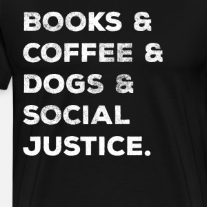 Books Coffee Dogs Social Justice Women