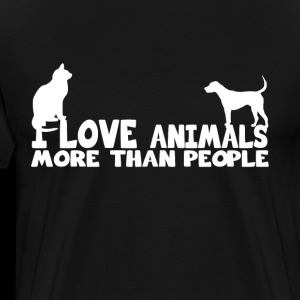 i love animals more than people shirt