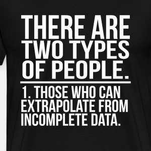 There Are Two Types Of People. Informatiker IT