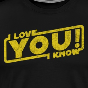 i love you i know - movie quote gift