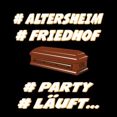 Altersheim Friedhof Party Lauft Stoffbeutel Spreadshirt