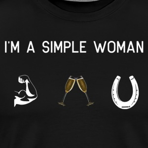 I am a simple woman - muscles champagne horses