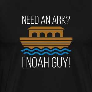 Need An Ark I Noah Guy Ark Bible Christianity Fun