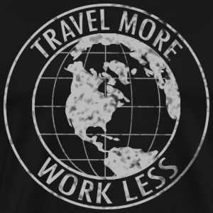 Travel More Work Less