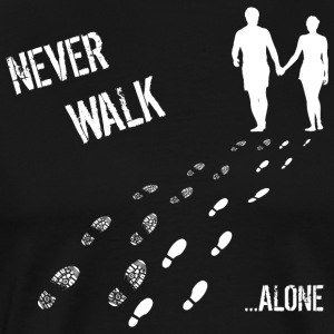 MAN AND WOMAN NEVER WALK ALONE