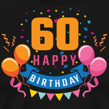 60th Birthday 60 Years Happy Gift