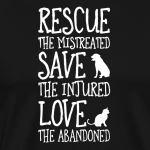 Rescue The Mistreated Save The Injured TShirt Gift