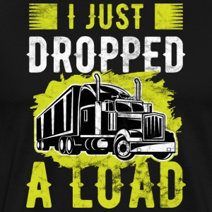 Trucker I Just Dropped A Load Truck Driver
