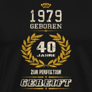 Born in 1979, 40 years matured to perfection Shirt