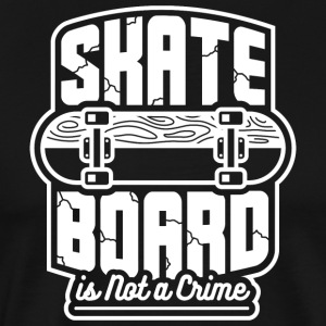 SKATEBOARD IS NOT A CRIME