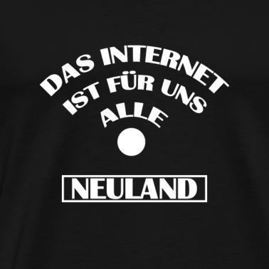 Internet Ist Für Uns Alle Neuland