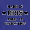 Made in 1995 - T-shirt Premium Homme