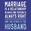 Marriage One Person is Always Right... - Men's Premium T-Shirt