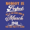 If You Born In March 1968 - Men's Premium T-Shirt