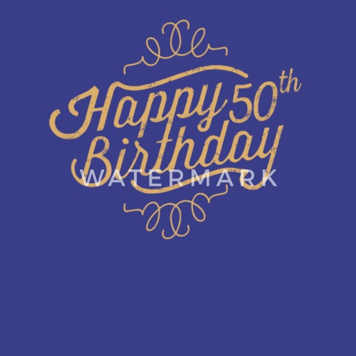 Happy 50th Birthday By