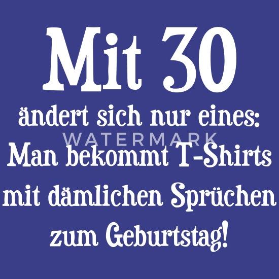 Dämliche Sprüche 30 Geburtstag Männer Premium T Shirt