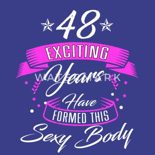 Verjaardag 48 Jaar Overhemd Verjaardag Sexy Mannen Premium T