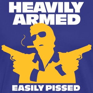 Heavily Armed And Easily Pissed,Keep Away! - Men's Premium T-Shirt