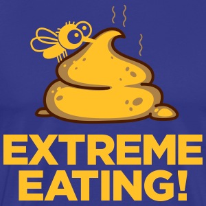 Extreme Eating - T-shirt Premium Homme