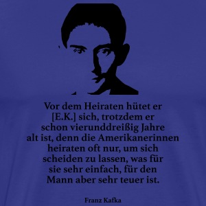 Kafka: Before he marries, he takes care of [EK], tro - Men's Premium T-Shirt