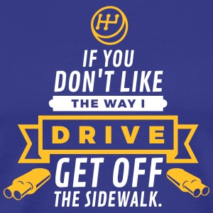 Get Off The Sidewalk! - Men's Premium T-Shirt