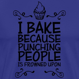 i bake because punching people - Mannen Premium T-shirt