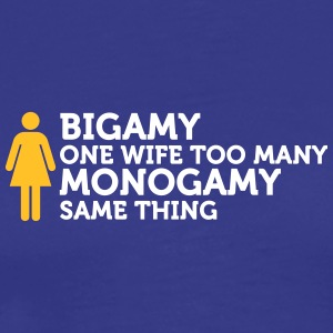 Monagamie - A Woman Too Much! - Men's Premium T-Shirt