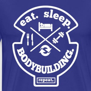 Eat Sleep Bodybuilding Repeat Hobby Sports Shirt - Men's Premium T-Shirt