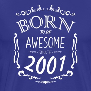 Born to be Awesome siden 2001 - Herre premium T-shirt