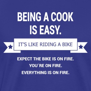 BEING A COOK - Men's Premium T-Shirt