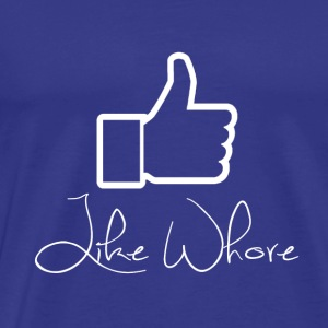 Equally whore white - Men's Premium T-Shirt