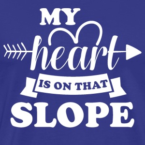 My heart is on slope did - Men's Premium T-Shirt