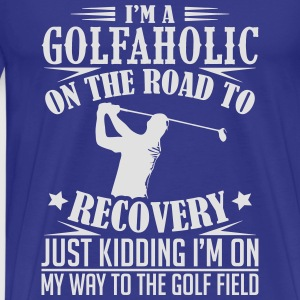 Golfaholic On The Road To Recovery Golf - T-shirt Premium Homme
