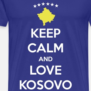 KEEP CALM AND LOVE KOSOVO