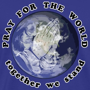 Pray For The World - Miesten premium t-paita