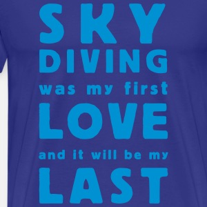 skydiving  was my first love