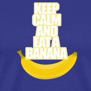 Keep Calm og spise en banan - Premium T-skjorte for menn